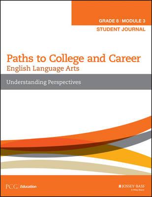 English Language Arts, Grade 8 Module 3: Understanding Perspectives: Student Journal (Paperback)