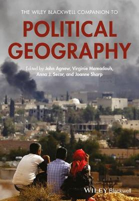 The Wiley Blackwell Companion to Political Geography (Paperback)