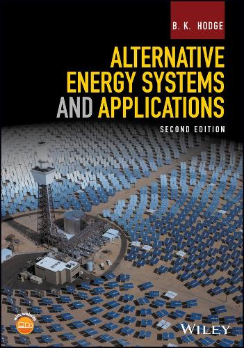 Alternative Energy Systems and Applications (Paperback)
