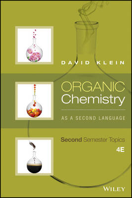 Organic Chemistry as a Second Language: II Fourth Edition (Paperback)