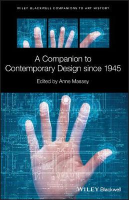 A Companion to Contemporary Design since 1945 - Blackwell Companions to Art History (Hardback)
