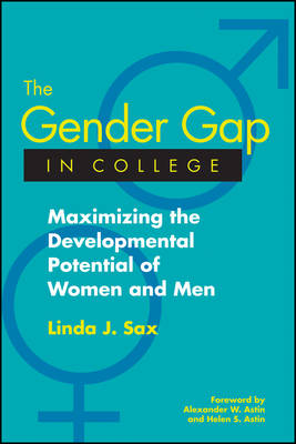 The Gender Gap in College: Maximizing the Developmental Potential of Women and Men (Paperback)
