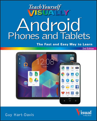 Teach Yourself Visually Android Phones and Tablets, 2nd Edition - Teach Yourself VISUALLY (Tech) (Paperback)