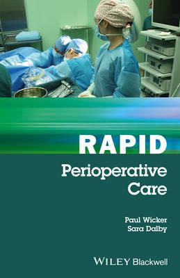 Rapid Perioperative Care - Rapid (Paperback)