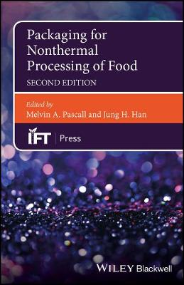 Packaging for Nonthermal Processing of Food - Institute of Food Technologists Series (Hardback)