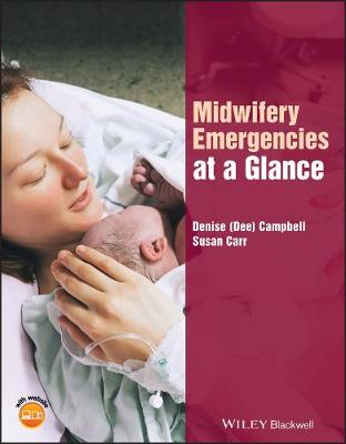 Midwifery Emergencies at a Glance - At a Glance (Nursing and Healthcare) (Paperback)