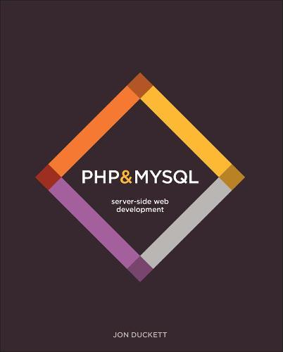 PHP & MySQL: Server-side Web Development (Hardback)