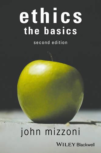 Ethics: The Basics, 2nd Edition (Paperback)
