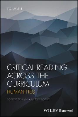 Critical Reading Across the Curriculum: Humanities (Hardback)