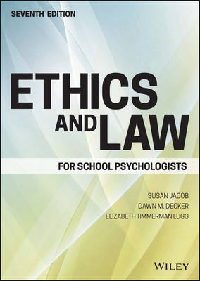 Ethics and Law for School Psychologists (Hardback)