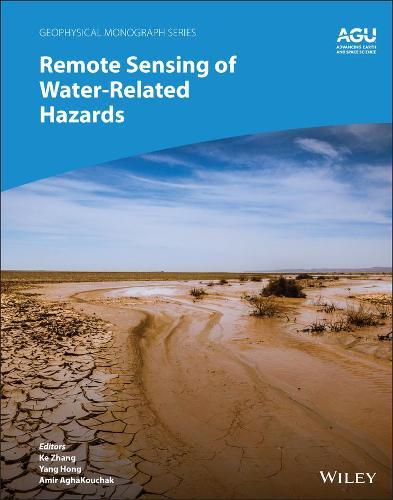 Remote Sensing And Early Warning Of Natural Hazards - Geophysical Monograph Series (Hardback)