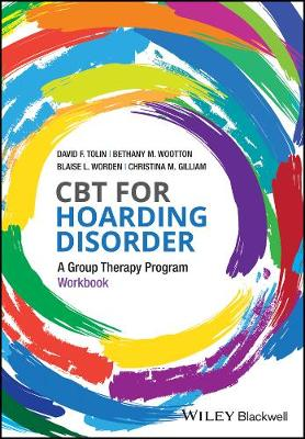 CBT for Hoarding Disorder: A Group Therapy Program Workbook (Paperback)