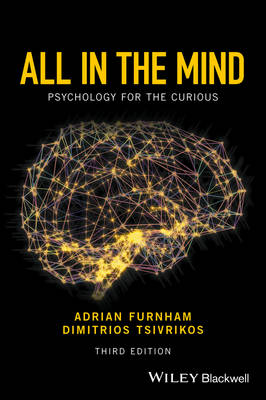 All in the Mind: Psychology for the Curious (Hardback)