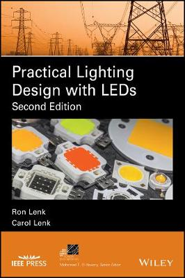 Practical Lighting Design with LEDs - IEEE Press Series on Power Engineering (Hardback)