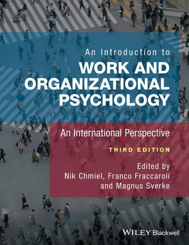 An Introduction to Work and Organizational Psychology: An International Perspective (Paperback)