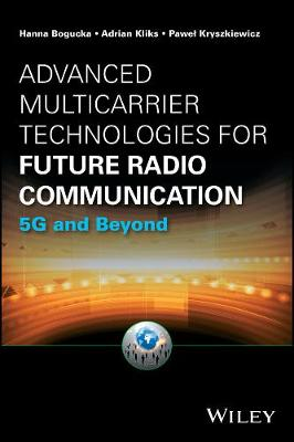 Advanced Multicarrier Technologies for Future Radio Communication: 5G and Beyond (Hardback)