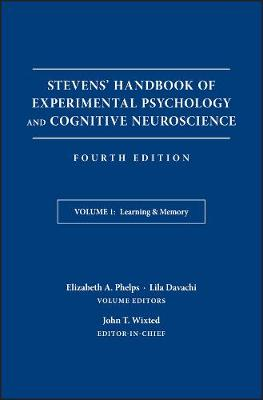 Stevens' Handbook of Experimental Psychology and Cognitive Neuroscience: Learning and Memory (Hardback)