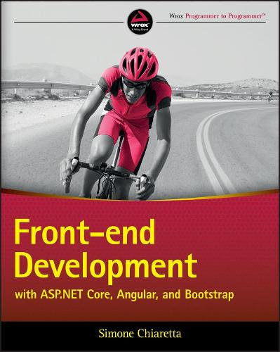 Front-end Development with ASP.NET Core, Angular, and Bootstrap (Paperback)