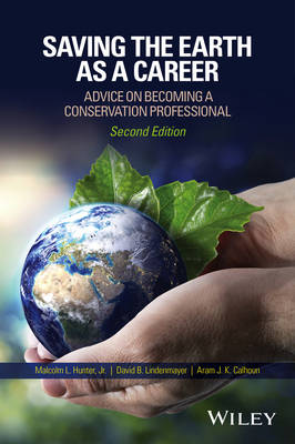 Saving the Earth as a Career: Advice on Becoming a Conservation Professional (Paperback)