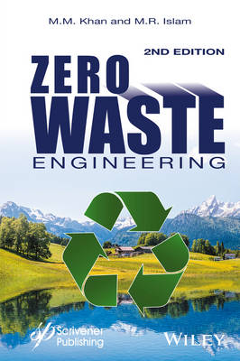 Zero Waste Engineering: A New Era of Sustainable Technology Development - Wiley-Scrivener (Hardback)