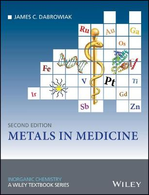 Metals in Medicine - Inorganic Chemistry: A Textbook Series (Paperback)