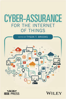 Cyber-Assurance for the Internet of Things (Hardback)