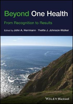Beyond One Health: From Recognition to Results (Paperback)