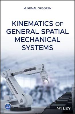 Kinematics of General Spatial Mechanical Systems (Hardback)