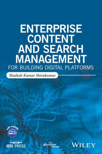 Enterprise Content and Search Management for Building Digital Platforms (Paperback)