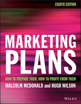 Marketing Plans: How to prepare them, how to profit from them (Paperback)