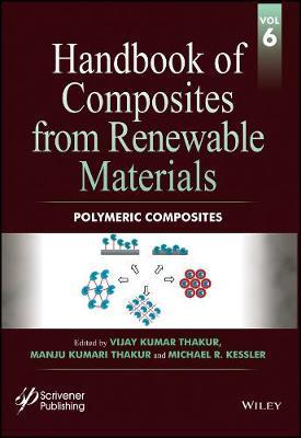 Handbook of Composites from Renewable Materials: Polymeric Composites (Hardback)