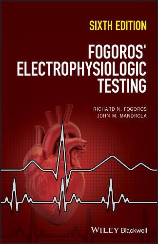 Fogoros' Electrophysiologic Testing (Paperback)