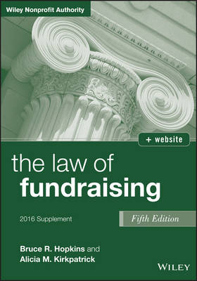 The Law of Fundraising: Supplement - Wiley Nonprofit Authority (Paperback)