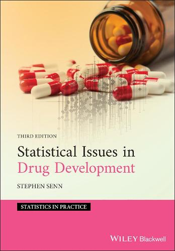 Statistical Issues in Drug Development - Statistics in Practice (Hardback)