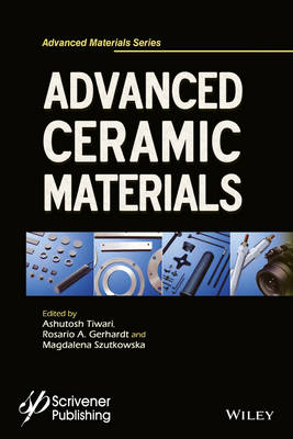 Advanced Ceramic Materials - Advanced Material Series (Hardback)