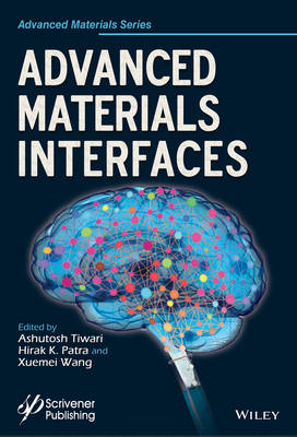Advanced Materials Interfaces - Advanced Material Series (Hardback)