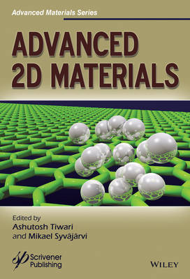 Advanced 2D Materials - Advanced Material Series (Hardback)