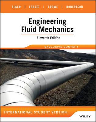 Engineering Fluid Mechanics Eleventh Edition International Student Version (Paperback)