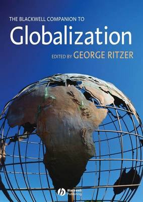 The Blackwell Companion to Globalization (Paperback)