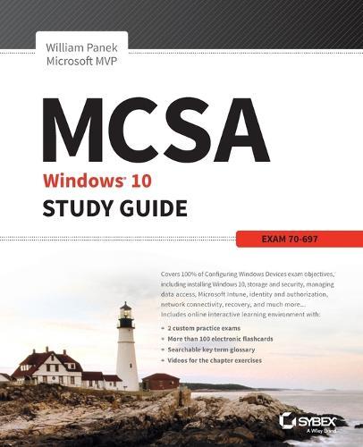 MCSA Microsoft Windows 10 Study Guide: Exam 70-697 (Paperback)