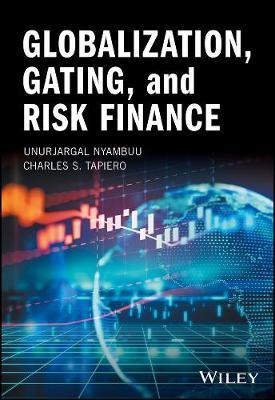 Globalization, Gating, and Risk Finance (Hardback)