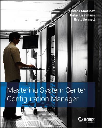 Mastering System Center Configuration Manager (Paperback)