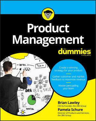Product Management For Dummies (Paperback)