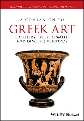A Companion to Greek Art - Blackwell Companions to the Ancient World (Paperback)