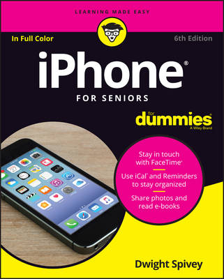 Iphone for Seniors for Dummies, 6th Edition (Paperback)