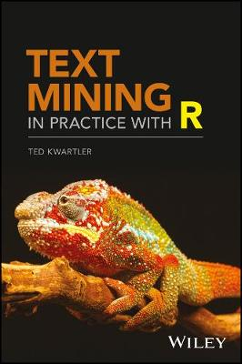 Text Mining in Practice with R (Hardback)