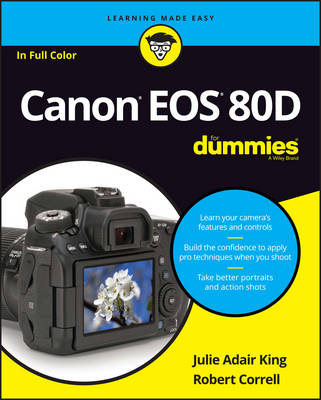Canon EOS 80D For Dummies (Paperback)