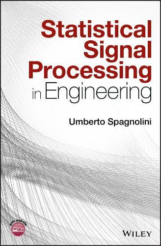 Statistical Signal Processing in Engineering (Hardback)