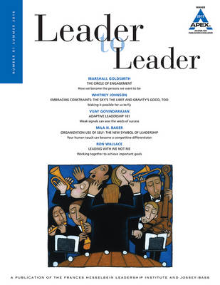 Leader to Leader (LTL), Volume 81, Summer 2016 - J-B Single Issue Leader to Leader (Paperback)