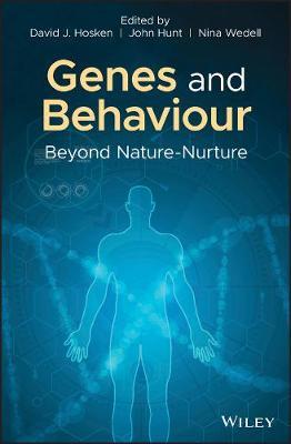 Genes and Behaviour: Beyond Nature-Nurture (Hardback)
